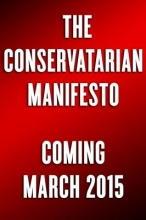 Cooke, Charles C. W. The Conservatarian Manifesto