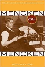 Mencken, H. L. Mencken on Mencken