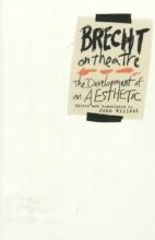 Brecht, Bertolt Brecht on Theatre
