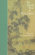 Pai, Chu-I,   Chu-I, Po The Selected Poems of Po Chu-I