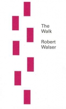 Walser, Robert The Walk