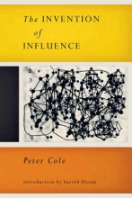 Cole, Peter The Invention of Influence