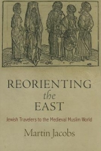 Jacobs, Martin Reorienting the East
