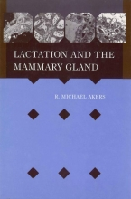 R. Michael Akers Lactation and the Mammary Gland