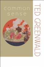 Greenwald, Ted Common Sense