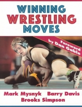 Mysnyk, Mark,   Davis, Barry,   Simpson, Brooks Winning Wrestling Moves