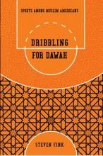 Fink, Steven Dribbling for Dawah