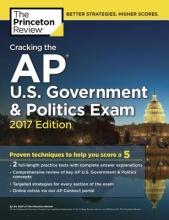 Princeton Review Cracking the AP U.S. Government & Politics Exam, 2017 Edition