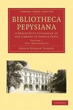 Tanner, Joseph Robson Bibliotheca Pepysiana, 4-Volume Set