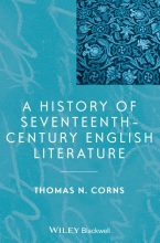 Corns, Thomas N History of Seventeenth-Century English Literature