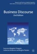 Francesca Bargiela-Chiappini,   Catherine Nickerson,   Brigitte Planken Business Discourse