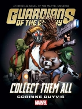 Corinne Duyvis Guardians Of The Galaxy: Collect Them All