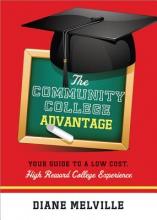 Melville, Diane The Community College Advantage