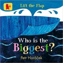 Petr  Horacek Who is the Biggest?