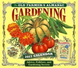 The Old Farmer`s Almanac Gardening 2017 Calendar