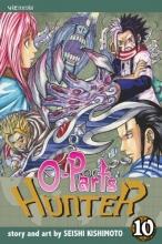 Kishimoto, Seishi O-Parts Hunter, Volume 10