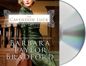 Bradford, Barbara Taylor The Cavendon Luck