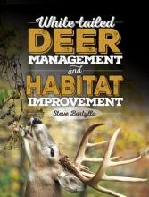 Steve Bartylla White-tailed Deer Management and Habitat Improvement