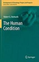 Robert G. Bednarik The Human Condition