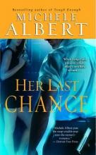 Albert, Michele Her Last Chance