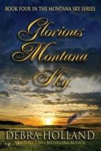 Holland, Debra Glorious Montana Sky
