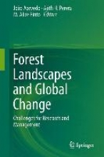 Azevedo, João C.,   Perera, Ajith H.,   Pinto, M. Alice Forest Landscapes and Global Change