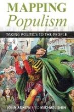 John Agnew,   Michael Shin,Mapping Populism