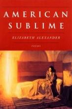 Alexander, Elizabeth American Sublime