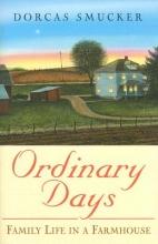 Dorcas Smucker Ordinary Days