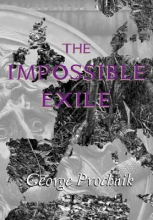 Prochnik, George The Impossible Exile