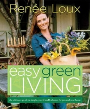 Loux, Renee Easy Green Living