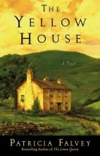 Falvey, Patricia The Yellow House