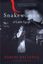 Hellenga, Robert Snakewoman of Little Egypt