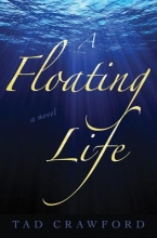Crawford, Tad A Floating Life