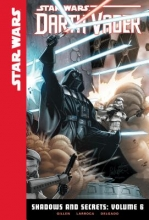 Gillen, Kieron Star Wars Darth Vader Shadows and Secrets 6