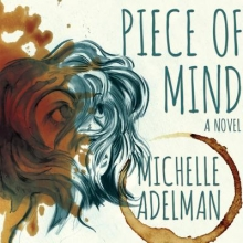 Adelman, Michelle Piece of Mind