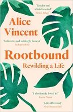 Alice Vincent , Rootbound