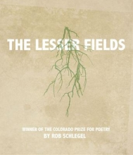 Rob Schlegel The Lesser Fields