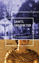 Van Staalduinen, Brent Saints, Unexpected