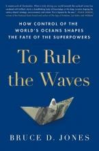 Bruce Jones, To Rule The Waves