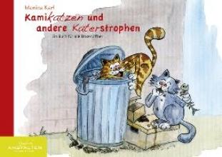 Karl, Monica Kamikatzen und andere Katerstrophen