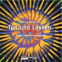 Hofmann, Albert Tun und Lassen