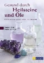 Kühni, Werner,   Holst, Walter von Gesund durch Heilsteine und Öle