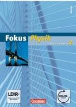 Mikelskis, Helmut,   Lichtenberger, Jochim,   Kopte, Uwe,   Heise, Harri Fokus Physik 02. Schülerbuch mit Online-Anbindung. Gymnasium Hessen