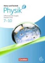 Natur und Technik - Physik 7.-10. Schuljahr. Schülerbuch mit Online-Anbindung. Differenzierende Ausgabe - Rheinland-Pfalz