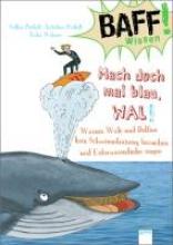 Präkelt, Volker BAFF! Wissen. Mach doch mal blau, Wal!