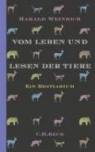 Weinrich, Harald Vom Leben und Lesen der Tiere