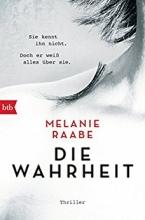 Raabe, Melanie DIE WAHRHEIT