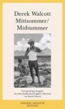 Walcott, Derek Mittsommer Midsummer