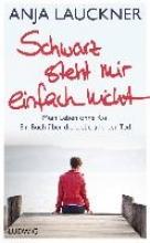 Lauckner, Anja Schwarz steht mir einfach nicht